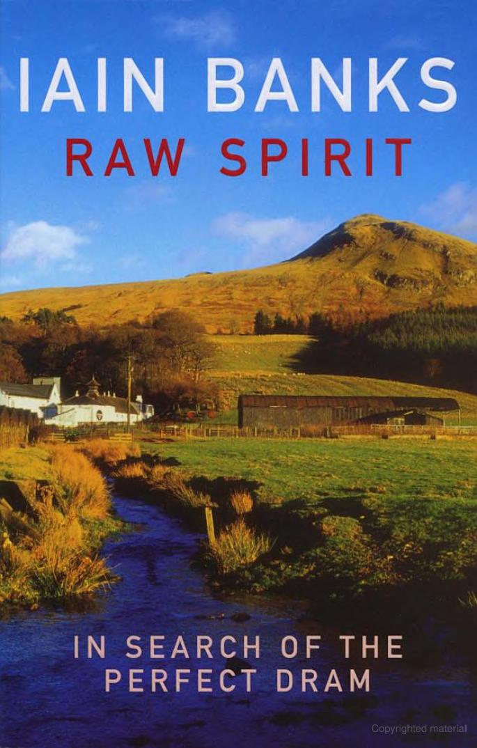 Raw Spirit by Iain Banks
