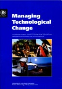 managing technological change Coping with transforming technology responding to technological changes building capacity for managing technological change adapting to technological advance.